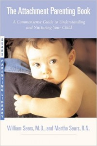 The Attachment Parenting Book by William Sears and Martha Sears