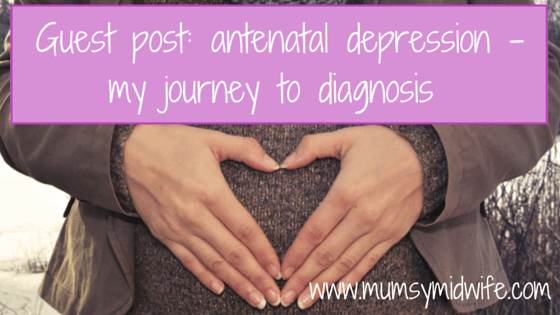 Mumsy Midwife guest post antenatal depression